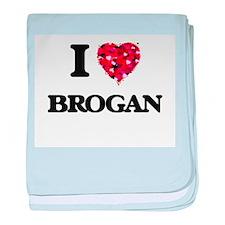 I Love Brogan baby blanket