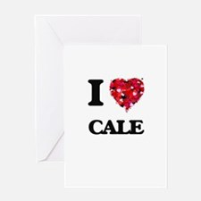 I Love Cale Greeting Cards