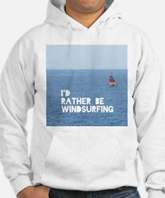 I'd rather be windsurfing Jumper Hoody
