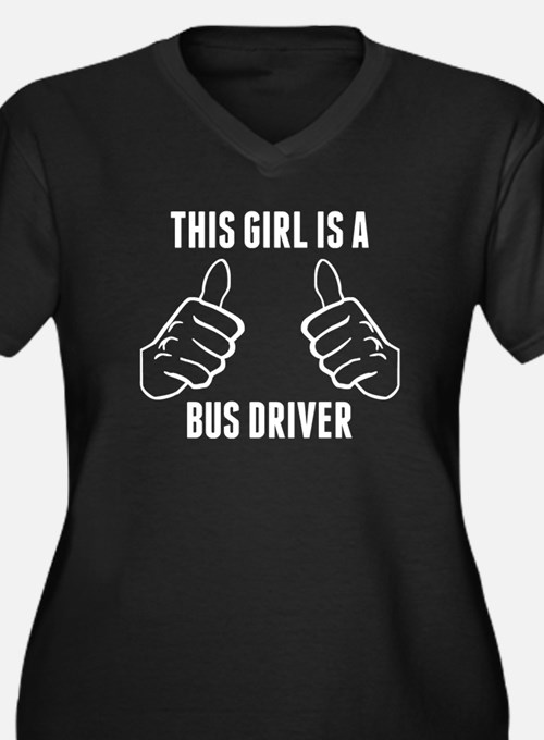This Girl Is A Bus Driver Plus Size T-Shirt