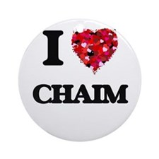 I Love Chaim Ornament (Round)