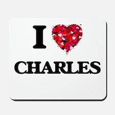 I Love Charles Mousepad