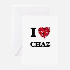 I Love Chaz Greeting Cards