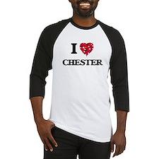I Love Chester Baseball Jersey