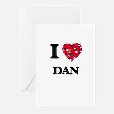 I Love Dan Greeting Cards