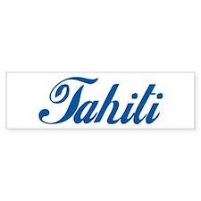 Tahiti (cursive) Bumper Bumper Sticker