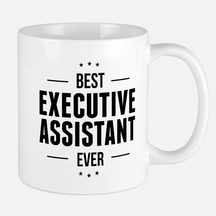 Best Executive Assistant Ever Mugs
