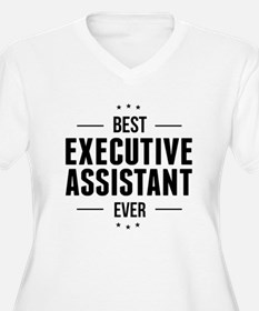 Best Executive Assistant Ever Plus Size T-Shirt