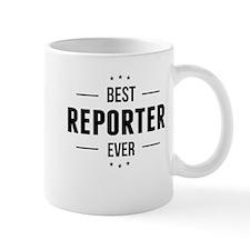 Best Reporter Ever Mugs