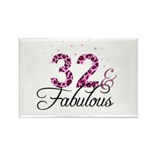 32 and Fabulous Magnets