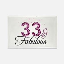 33 and Fabulous Magnets