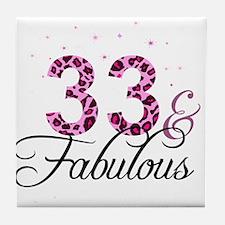 33 and Fabulous Tile Coaster