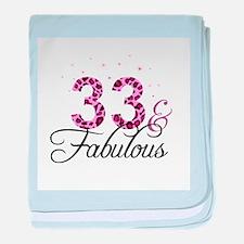 33 and Fabulous baby blanket