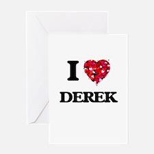 I Love Derek Greeting Cards