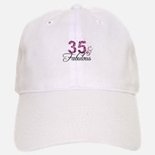 35 and Fabulous Baseball Baseball Cap