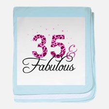 35 and Fabulous baby blanket