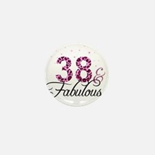 38 and Fabulous Mini Button