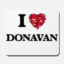 I Love Donavan Mousepad