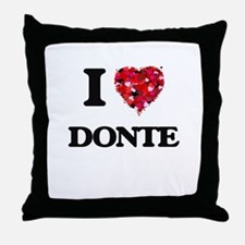 I Love Donte Throw Pillow