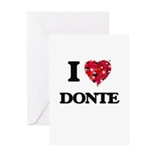 I Love Donte Greeting Cards