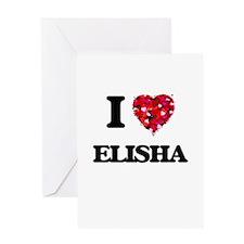 I Love Elisha Greeting Cards
