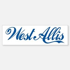 West Allis (cursive) Bumper Bumper Bumper Sticker