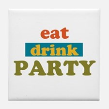 Eat Drink Party Tile Coaster