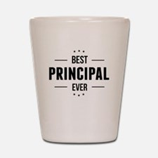 Best Principal Ever Shot Glass