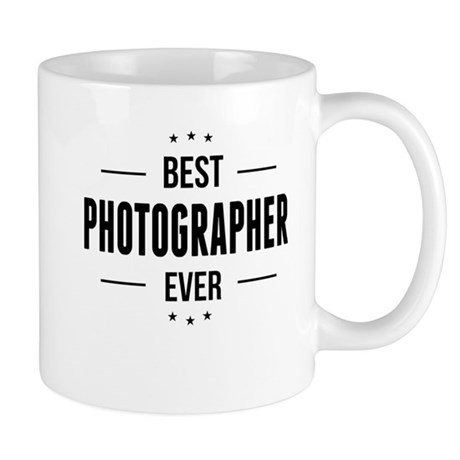 Best Photographer Ever Mugs By Jobsoccupations