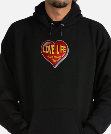 Love Life Cure Cancer Now! Hoodie (dark)