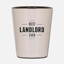 Best Landlord Ever Shot Glass