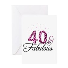 40 and Fabulous Greeting Cards