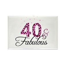 40 and Fabulous Magnets