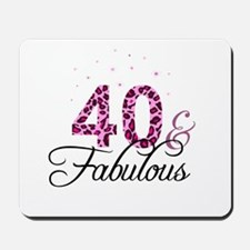 40 and Fabulous Mousepad