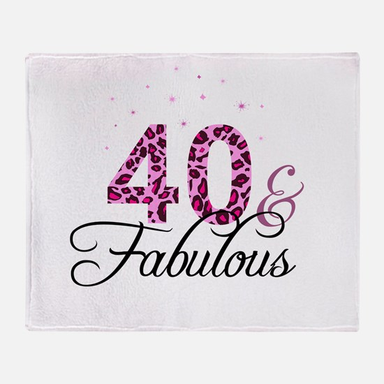 40 and Fabulous Throw Blanket