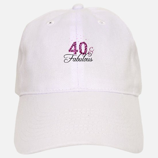 40 and Fabulous Baseball Baseball Cap