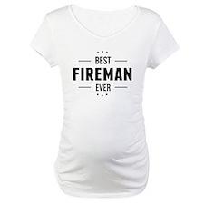 Best Fireman Ever Shirt