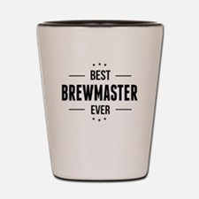 Best Brewmaster Ever Shot Glass