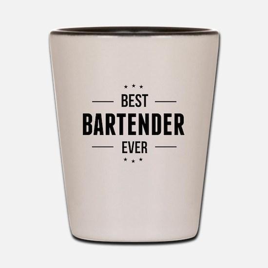 Best Bartender Ever Shot Glass