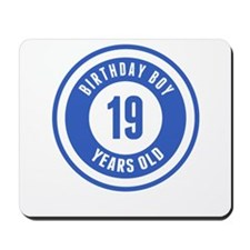 Birthday Boy 19 Years Old Mousepad