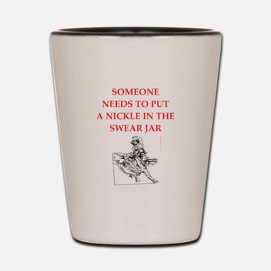 rodeo joke Shot Glass