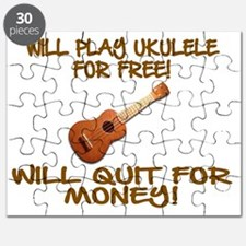 WILL PLAY UKULELE FOR FREE Puzzle