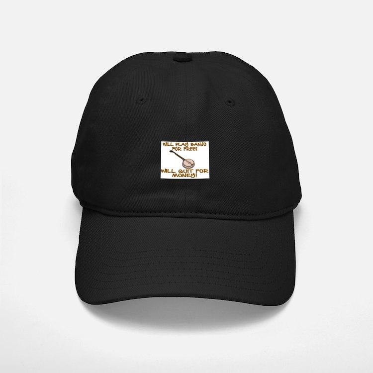WILL PLAY BANJO FOR FREE. Baseball Hat