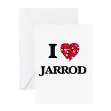 I Love Jarrod Greeting Cards
