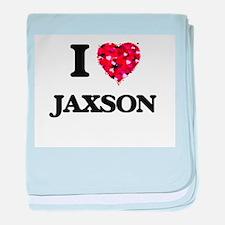 I Love Jaxson baby blanket