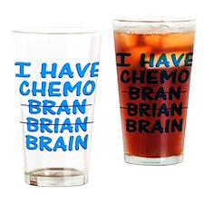 Funny Cancer Chemo Bran Drinking Glass