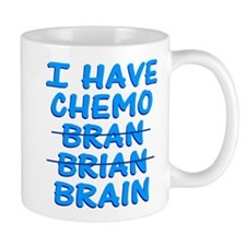 Funny Cancer Chemo Bran Mug