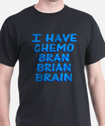 Funny Cancer Chemo Bran T-Shirt
