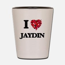I Love Jaydin Shot Glass