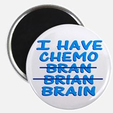 Funny Cancer Chemo Bran Magnet